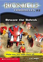 Beware the Bohrok