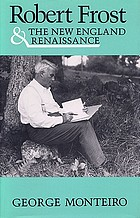 Robert Frost & the New England renaissance