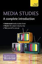 Media studies : a complete introduction