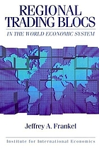 Regionalism and globalism in the world economic system
