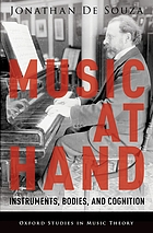 Music at Hand : Instruments, Bodies, and Cognition