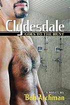 Clydesdale goes to the hunt : a novel