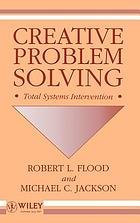 Creative problem solving : total systems intervention