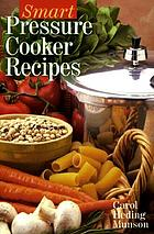 Smart pressure cooker recipes