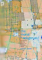 The moral background : an inquiry into the history of business ethics