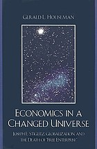 Economics in a changed universe : Joseph E. Stiglitz, globalization, and the death of