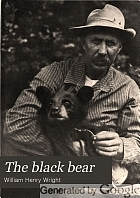 The black bear,