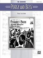 The Gershwins' Porgy and Bess : vocal selections