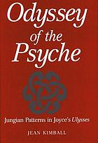 Odyssey of the psyche : Jungian patterns in Joyce's Ulysses