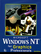 Microsoft® Windows NT for graphics professionals