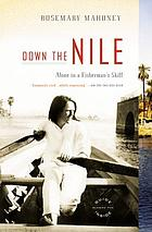 Down the Nile : alone in a fisherman's skiff
