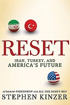 Reset : Iran, Turkey, and America's future