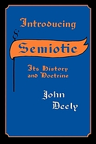 Introducing semiotic : its history and doctrine