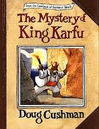 The mystery of King Karfu