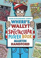 Where's Wally? : the spectacular poster book