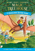 Magic Tree House #1 :Dinosaurs Before Dark