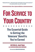 For service to your country : the essential guide to getting the veterans' benefits you've earned