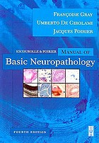 Escourolle & Poirier Manual of basic neuropathology