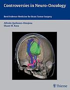 Controversies in neuro-oncology : best-evidence medicine for brain tumor surgery
