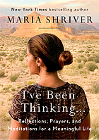 I've been thinking ... : reflections, prayers, and meditations for a meaningful life