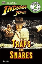 Indiana Jones. Traps and snares