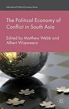 The political economy of conflict in South Asia