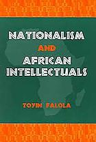 Nationalism and African intellectuals