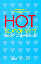 Hot relationships : how to have one