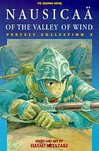 Nausicaä of the Valley of Wind : story and art