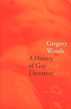 A history of gay literature : the male tradition
