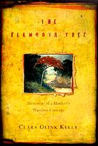The flamboya tree : memories of a mother's wartime courage