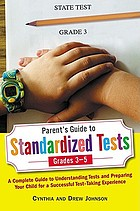 Parent's guide to standardized tests for grades 3-5