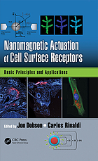 Nanomagnetic Actuation in Biomedicine : Basic Principles and Applications