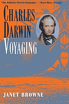 Charles Darwin : a biography. Vol. 1, Voyaging