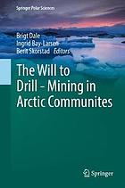 The will to drill : mining in Arctic communites