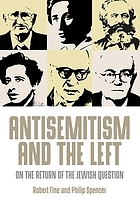 Antisemitism and the left : on the return of the Jewish question
