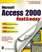 Access 2000 : fast & easy