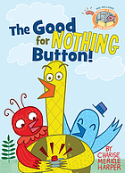 Elephant & Piggie like reading! : The good for nothing button