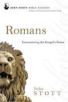 Romans : encountering the Gospel's power : 20 studies with commentary for individuals or groups