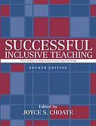 Successful inclusive teaching : proven ways to detect and correct special needs