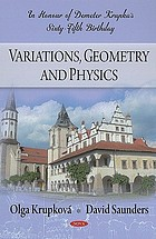 Variations, geometry and physics : in honour of Demeter Krupka's sixty-fifth birthday