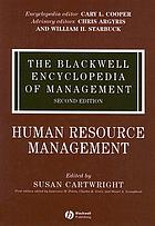 The Blackwell encyclopedia of management / Vol. 5, Human resource management / ed. by Susan Cartwright.