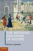 The medieval discovery of nature
