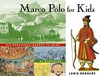Marco Polo for kids : his marvelous journey to China: 21 activities