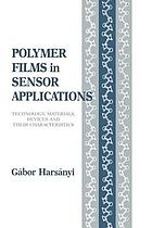 Polymer films in sensor applications : technology, materials, devices and their characteristics