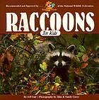 Raccoons for kids : ringed tails and wild ideas