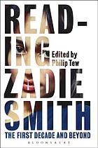 Reading Zadie Smith : the first decade and beyond