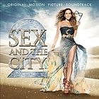 Sex and the city 2 : original motion picture soundtrack.