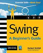 Swing : a beginner's guide