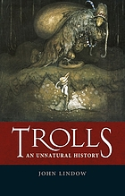 Trolls : an unnatural history